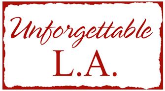 Unforgettable LA