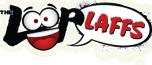 Loop Laffs